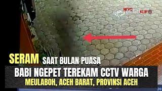 Geger! Babi Ngepet Terekam CCTV Warga Meulaboh, Aceh Barat Saat Bulan Puasa