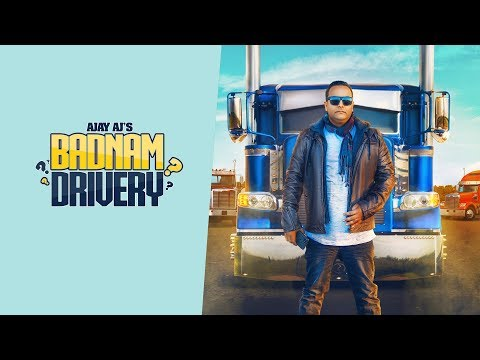 Badnam Drivery | Ajay Aj || Full Video || Latest Punjabi Songs 2018 || Boombox Music