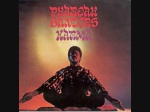 Pharoah Sanders - The Creator Has a Master Plan 1/3