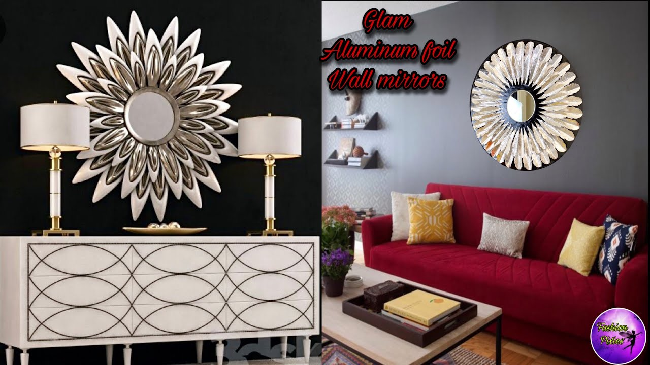 ❣️Glam Aluminum foil wall mirrors ❣️| wall decoration ideas | craft ideas | Fashion pixies