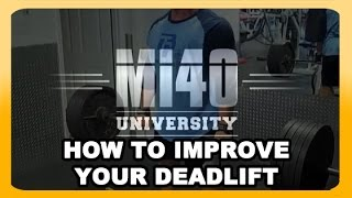 Deadlift, How to Improve Deadlift MI40 Strength (UNLISTED BONUS VIDEO)