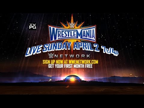 Don't miss WrestleMania 33 – Live Sunday, April 2