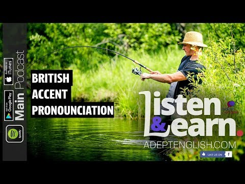 British Accent Practice: Test Your English Listening Skills - Learn English Podcast 196