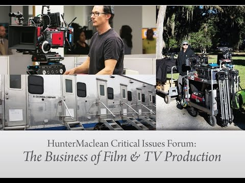 Entertainment Law Savannah | HunterMaclean | Critical Issues Forum on Film and TV Production 2016