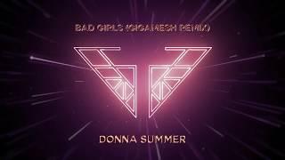 Donna Summer - Bad Girls (Gigamesh Remix) (Charlie's Angels Soundtrack) (Official Audio)