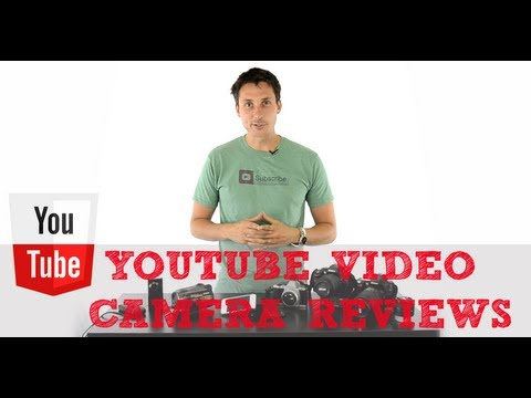 Video Camera Reviews: How to Choose the Best Video Camera for YouTube
