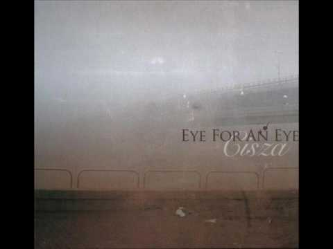 EYE FOR AN EYE Cisza (Full album)