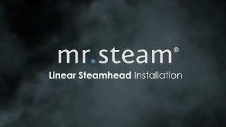 Linear Steam Head Installation