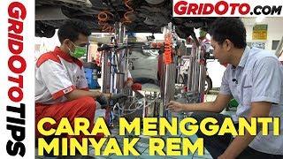 Cara Mengganti Minyak Rem | How to | GridOto Tips