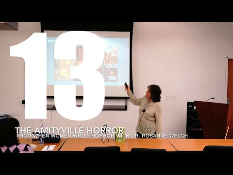 13 The Amityville Horror from When Women Write Horror with Dr. Rosanne Welch [Video] (32 seconds)
