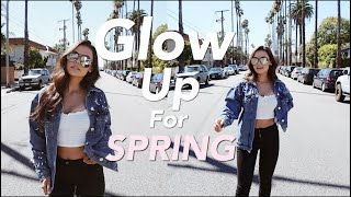 12 Ways to GLOW UP for SPRING!