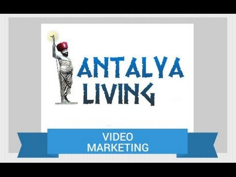 Antalya Living - Video Marketing Promo
