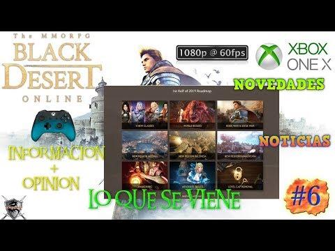 BLACK DESERT (Xbox X) #6 NOTICIAS - NOVEDADES - PRÓXIMAMENTE