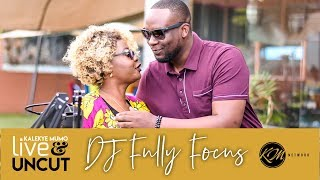 """Kalekye Mumo Live And Uncut: """"I got evicted and was living off friends for 7 years!"""" DJ Fully Focus"""