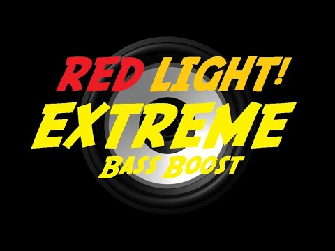 EXTREME BASS BOOST RED LIGHT! - XXXTENTACION