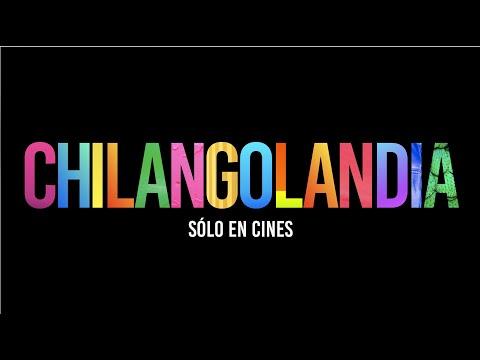 CHILANGOLANDIA – TEASER TRAILER