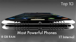 TOP 10 World Most Powerful Smartphone 2018 - (8GB RAM, 1T ROM, 4K, 960ps).MP4