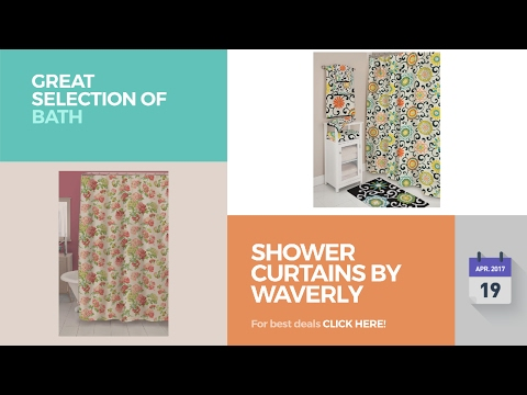 Shower Curtains By Waverly Great Selection Of Bath Products