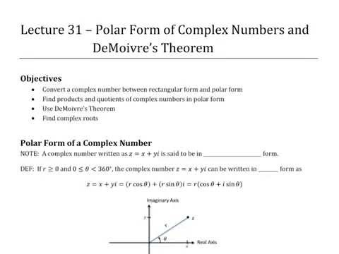 Polar Form of Complex Numbers and  DeMoivre's Theorem (Trigonometry Lecture 31)