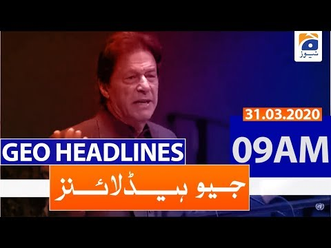 Geo Headlines 09 AM | 31st March 2020