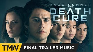 Maze Runner: The Death Cure - Final Trailer Music | Hi-Finesse  - Posthuman