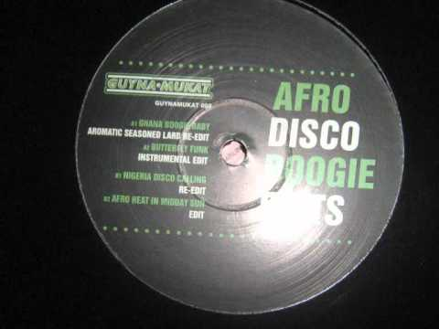 Afro disco boogie edts-afro heat in midday sun re-edit 2011