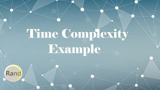 Time Complexity Example
