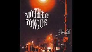 Mother Tongue - Trouble Came