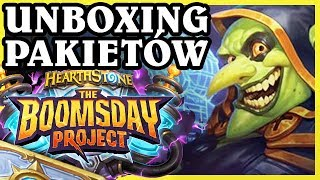 UNBOXING PAKIETÓW THE BOOMSDAY PROJECT!! - Hearthstone Extra