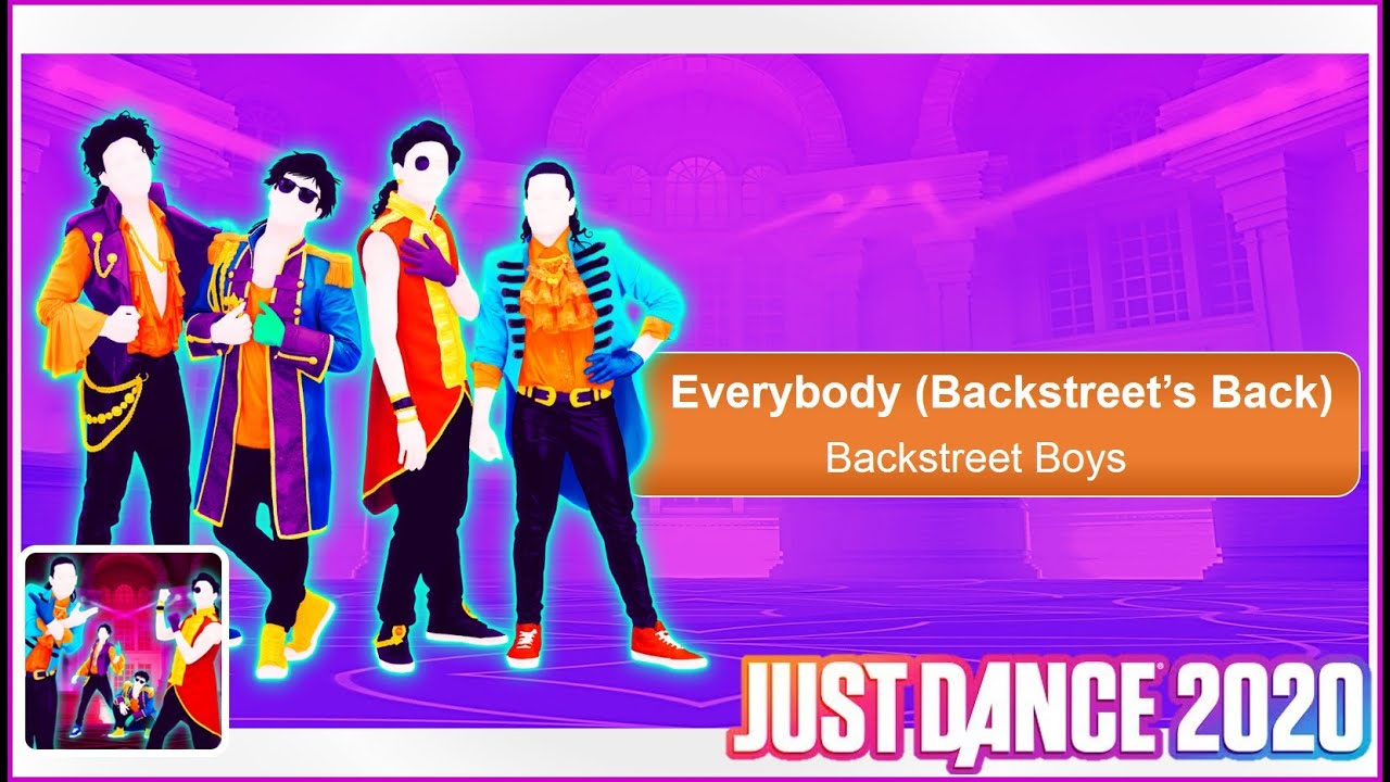 Download Just Dance 2020: Everybody (Backstreets Back) by Backstreets Boys