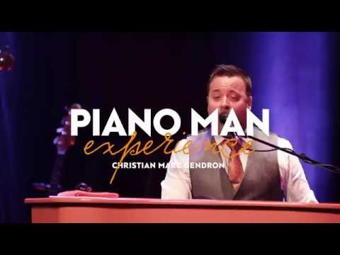 Piano Man Experience - Christian Marc Gendron