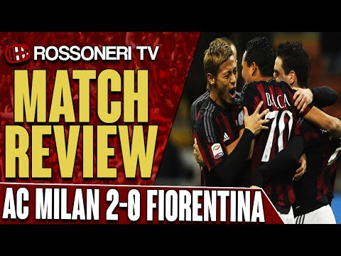 AC Milan 2-0 Fiorentina | Goals: Bacca, Boateng | Match Review