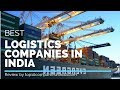 Top 10 Logistics Companies in India | Best of 2019