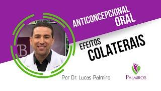 Anticoncepcional oral (ACO) e seus efeitos colaterais