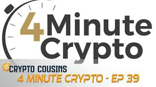 Announcing 4 Minute Crypto | Crypto Cousins Podcast S1E39