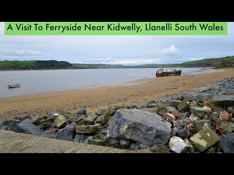 A Visit To Ferryside Kidwelly South Wales