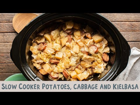 Slow Cooker Potatoes, Cabbage And Kielbasa
