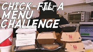 CHICK-FIL-A   MENU CHALLENGE