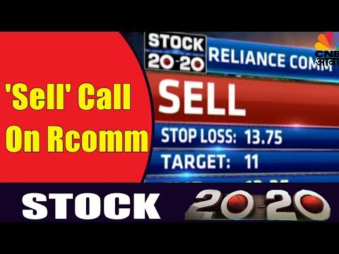 'Sell' Call On Reliance Communications | Stock 20-20 | 28th Nov | CNBC Awaaz
