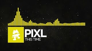 Repeat youtube video [Electro] - PIXL - This Time [Monstercat Release]