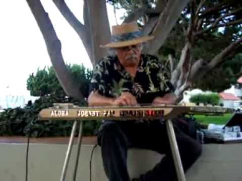ADVENTURES IN PARADISE BY JOHNNY PAL ON HIS HAWAIIAN STEEL GUITAR AT VENTURA HARBOR