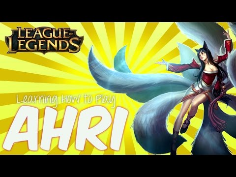Ahri // Mid Lane - League of Legends - Episode #13 ☯