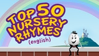 Top 50 Baby Songs - English Nursery Rhymes for Children - Collection of Animated Rhymes for Kids