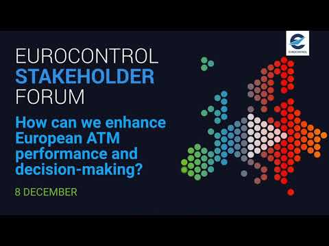 EUROCONTROL Stakeholder Forum on ATM performance and decision-making