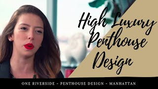 How to design a luxury Penthouse with elegance?