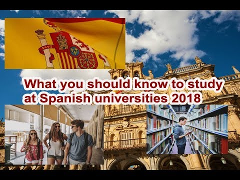 channel  Education lWhat you should know to study at Spanish universities 2018