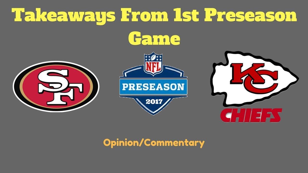 Takeaways from 49ers preseason loss vs. Chiefs