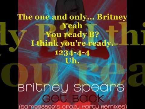 Britney Spears - Get Back  - Lyrics by Jr