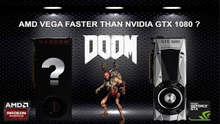 AMD VEGA faster than GTX 1080? Doom Performance Comparison