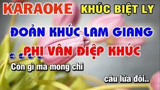 Karaoke Khúc Biệt Ly - Đoản Khúc Lam Giang - Phi Vân Điệp Khúc